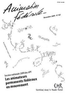 Animation Fédérale n°103 – Décembre 2008