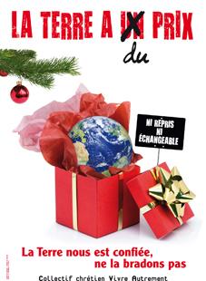 Noël autrement 2011 : « La Terre nous est confiée, ne la bradons pas »