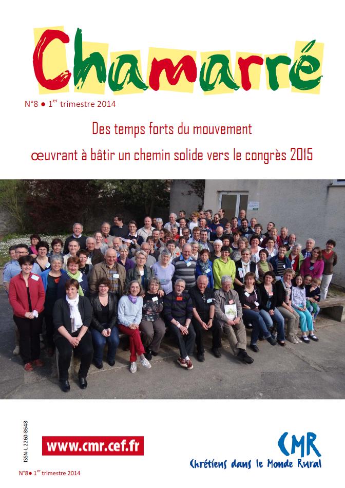 Chamarré n°8 : Des temps forts du mouvement oeuvrant à bâtir un chemin solide vers le congrès 2015