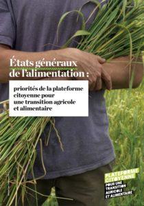 États Généraux de l'Alimentation : : les demandes de la Plateforme citoyenne pour une transition agricole et alimentaire