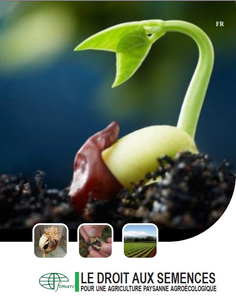 Le droit aux semences. Pour une agriculture paysanne agroécologique