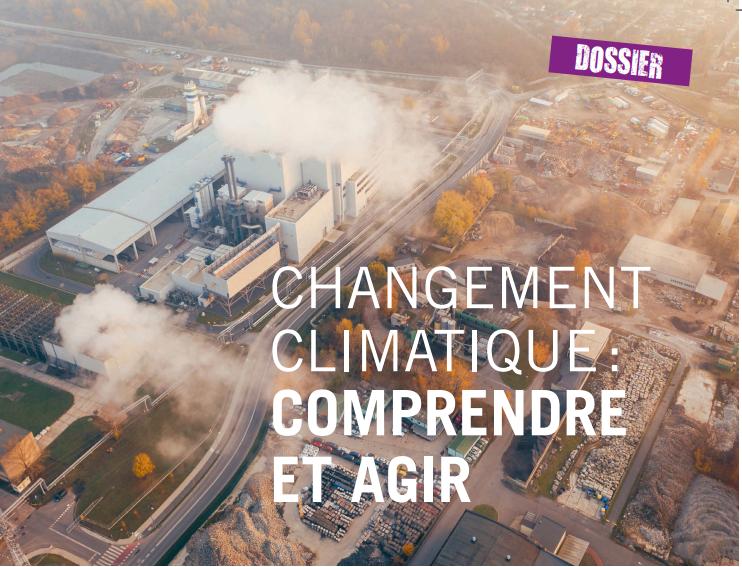 Comprendre et agir sur le changement climatique