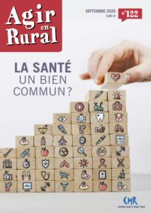 """Parution d'Agir en rural n° 122 : """"La santé, un bien commun ?"""""""